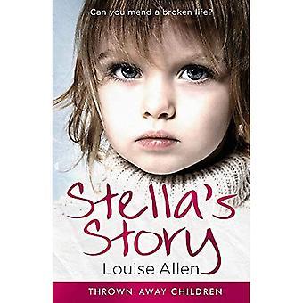 Stella's Story (Thrown Away� Children)