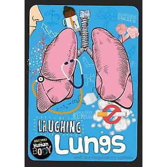 Laughing Lungs