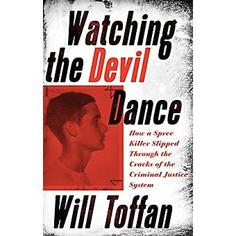 Watching the Devil Dance by Toffan & William