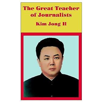 Toimittajien suuri opettaja: Kim Jong Il