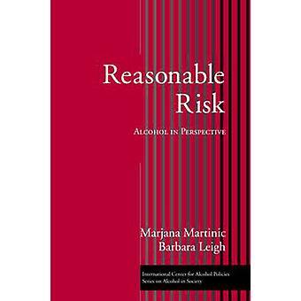 Kohtuullinen riski - Marjana Martinicin alkoholi perspektiivissä - 9780415