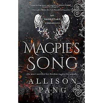 Magpie's Song by Pang Allison - 9780998534312 Book