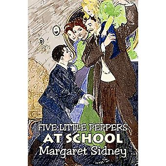 Five Little Peppers at School by Margaret Sidney - Fiction - Family -