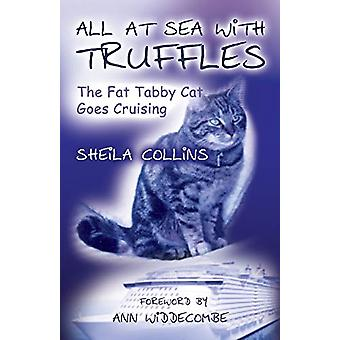 All at Sea with Truffles by Sheila Collins - 9781785384905 Book