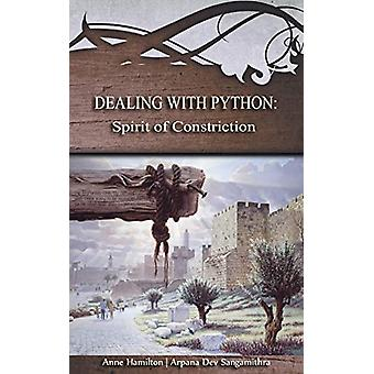 Dealing with Python - Spirit of Constriction by Anne Hamilton - 978192