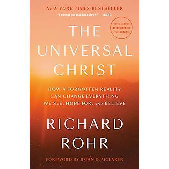 The Universal Christ di Richard Rohr & Prefazione di Brian D McLaren