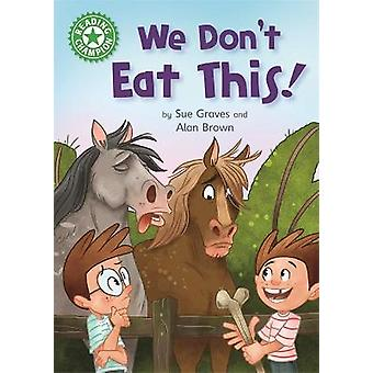 We Don't Eat This Independent Reading Green 5 Reading Champion