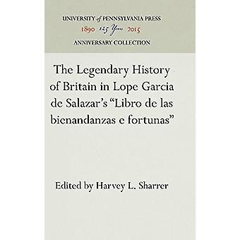 "The Legendary History of Britain in Lope Garcia de Salazar's ""Li"