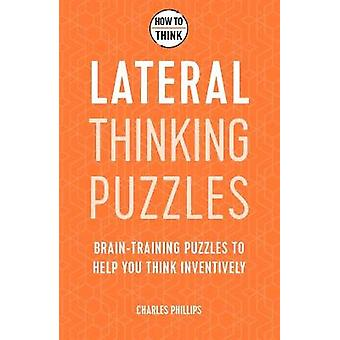 How to Think - Lateral Thinking Puzzles