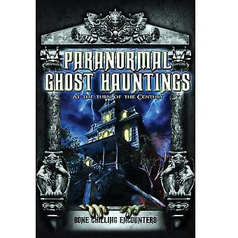 Paranormal Ghost Hauntings at the Turn of the Cent [DVD] USA import