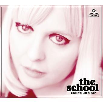 School - Loveless Unbeliever [CD] USA import