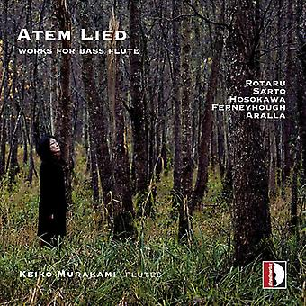 Aralla / Ferneyhough / Hosokawa / Murakami - Atem Lied: Works for Flute [CD] USA import