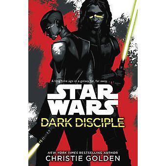 Star Wars - discípulo oscuro por Christie Golden - libro 9780099580133
