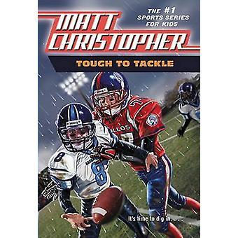 Tough Tackle by Matt Christopher - 9780316140584 Book