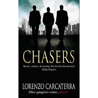 Chasers by Lorenzo Carcaterra - 9781416511724 Book