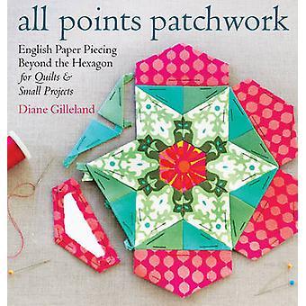 Alla punkter lapptäcke av Diane Gilleland - 9781612124209 bok