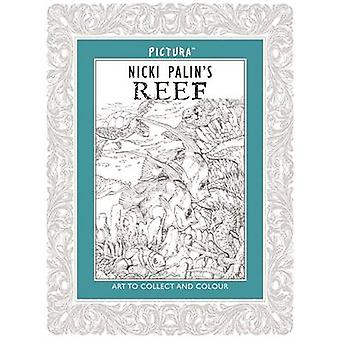 Pictura - Reef by Nicki Palin - 9781783700653 Book