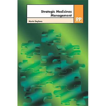 Strategic Medicines Management by Martin Stephens - 9780853695981 Book