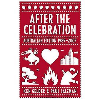 Efter firandet - australisk skönlitteratur 1989-2007 av Ken Gelder - D