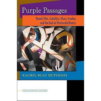 Pasajes de púrpura - libra - Eliot - Zukofsky - Olson - Creeley - y la