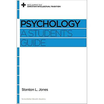 Psychology PB (Reclaiming the Christian Intellectual Tradition)