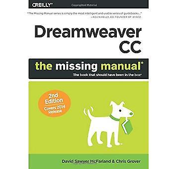 Dreamweaver CC: Den Missing Manual: täcker 2014-versionen (saknas handböcker)