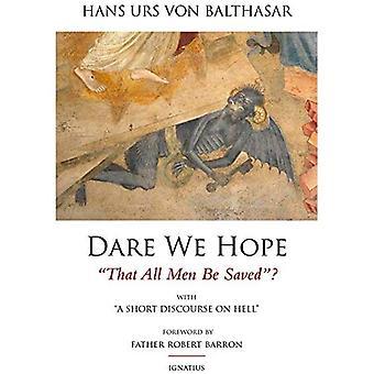Vågar vi hoppas att alla män sparas: med en kort diskussion om helvetet