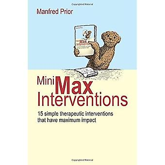 Mini-Max Interventions : 15 des Interventions thérapeutiques simples qui ont un Impact Maximum