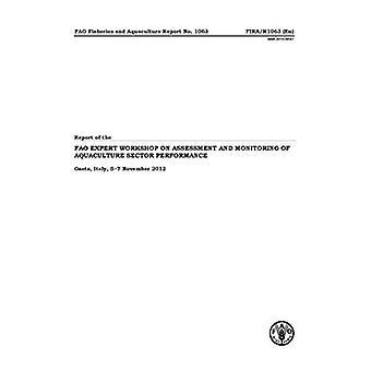 Verslag van de deskundige Workshop FAO inzake evaluatie en Monitoring van aquacultuur Sector prestaties, Gaeta, Italië, 5?...