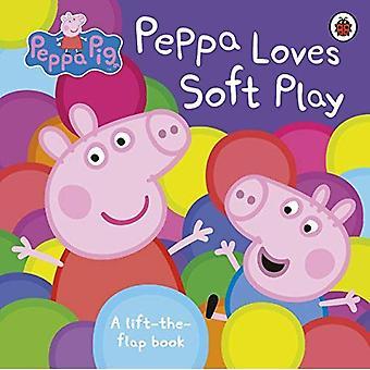 Peppa Pig: Peppa adore Soft Play: un livre de Lift-the-Flap [cartonné]