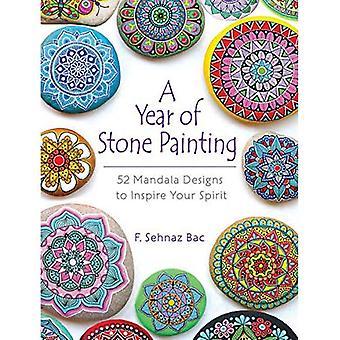Um ano de pintura de pedra: 52 desenhos de Mandala para inspirar seu espírito: 52 desenhos de Mandala para inspirar seu espírito