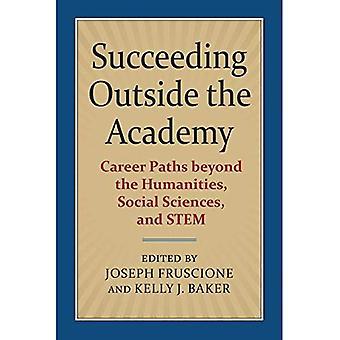 Slagen buiten de Academie: carrière paden buiten de geesteswetenschappen, sociale wetenschappen en stam