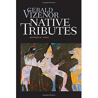 Native Tributes: historische roman