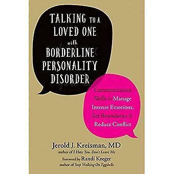 Prata med en älskad med Borderline personlighetsstörning