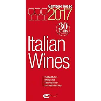 Italian Wines 2017 by Gambero rosso - 9781890142186 Book