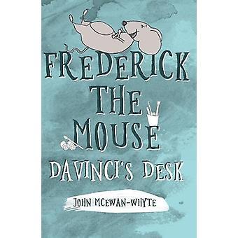 Frederick el ratón - escritorio de Davinci por John McEwan-Whyte - 9781788035