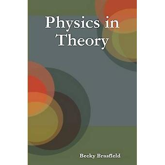 Física, em teoria pelo Brasfield & Becky