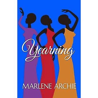 Yearning by Archie & Marlene