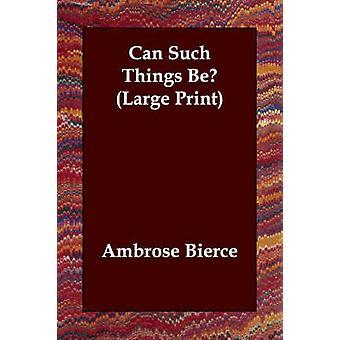 Slike ting være Bierce & Ambrose