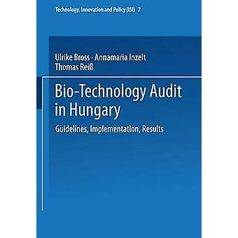 Vérification de la biotechnologie dans les résultats de mise en œuvre de lignes directrices de Hongrie par Bross & Ulrike