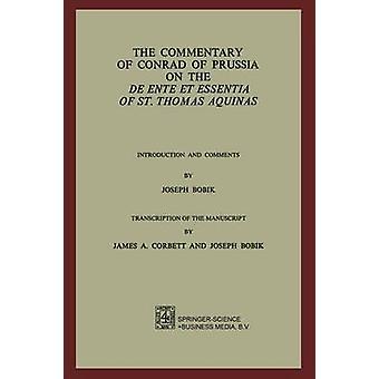 Kommentaren til Conrad Preussens på De Ente et Essentia av St. Thomas Aquinas introduksjon og kommentarer av Joseph Bobik av Bobik & Joseph