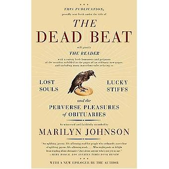 The Dead Beat - Lost Souls - Lucky Stiffs - and the Perverse Pleasures