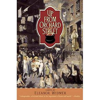 Up from Orchard Street by Eleanor Widmer - 9780553383737 Book