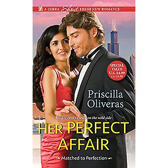 Her Perfect Affair by Priscilla Oliveras - 9781420144291 Book