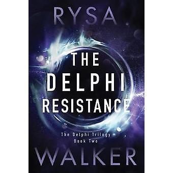 The Delphi Resistance by Rysa Walker - 9781542047227 Book