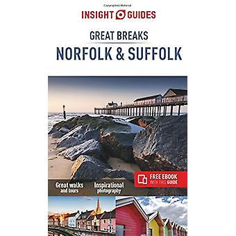 Insight Guides Great Breaks Norfolk & Suffolk (Travel Guide with