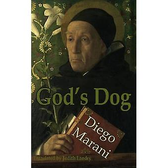 God's Dog by Diego Marani - Judith Landry - 9781909232518 Book