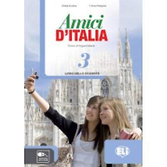 Amici d'Italia: Libro dello� studente 3