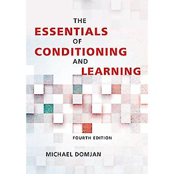 The Essentials of Conditioning and Learning by Michael Domjan - 97814