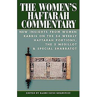 Women's Haftarah Commentary: New Insight from Women Rabbis on the 54 Haftarah: New Insights from Women Rabbis...